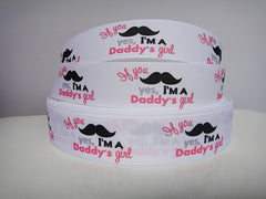 1 yard   1 inch IF YOU MUSTACHE, YES, I'M A DADDY'S GIRL   -  Printed Grosgrain Ribbon