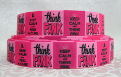 1 Yard 7/8 inch  - THINK PINK ON HOT PINK BREAST CANCER AWARENESS - Printed Grosgrain Ribbon