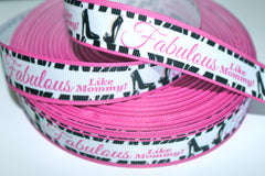 1 yard 7/8 inch FABULOUS Like Mommy  -  Printed Grosgrain Ribbon