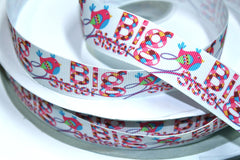 1 yard 1 inch BIG Sister (Birdie design) Printed Grosgrain Ribbon