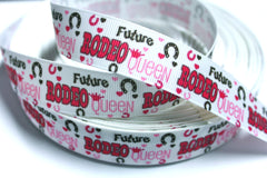 1 Yard 7/8 inch Future Rodeo Queen on White - Printed Grosgrain Ribbon