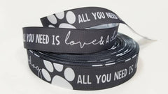 "1 Yard 7/8"" inch All you need is LOVE and a DOG white on Gray Grey - Dogs Printed Grosgrain Ribbon for Hair Bow - Original Design"