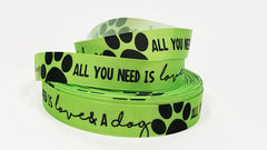 "1 Yard 7/8"" inch All you need is LOVE and a DOG white on Lime Green - Dogs Printed Grosgrain Ribbon for Hair Bow - Original Design"