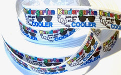 "1 Yard 7/8 inch KINDERGARTEN Just Got A Lot COOLER 7/8"" Back to School Kinder - Printed Grosgrain Ribbon for Hair Bow"