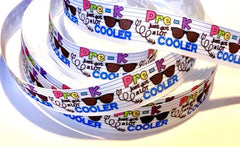 "1 Yard 7/8 inch Pre-K Just Got A Lot COOLER 7/8"" Back to School Preschool Pre K Pre School Kinder - Printed Grosgrain Ribbon for Hair Bow"