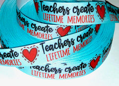 "1 Yard 7/8 inch TEACHERS Create Lifetime Memories 7/8"" Back to School Best Teacher Light Blue - Printed Grosgrain Ribbon for Hair Bow"