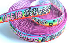 1 yard 7/8 inch     LITTLE SISTER on Rainbow Background  (matching Big Sister available)   -  Printed Grosgrain Ribbon