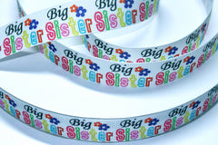 1 yard 1 inch Big Sister on White (two little flower design)     -  Printed Grosgrain Ribbon