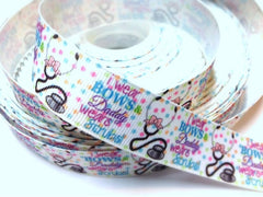 1 Yard 7/8 inch  I WEAR BOWS MY DADDY WEARS SCRUBS - DOCTOR - NURSE - Printed Grosgrain Ribbon