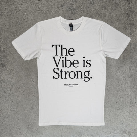 The Vibe Is Strong T-Shirt