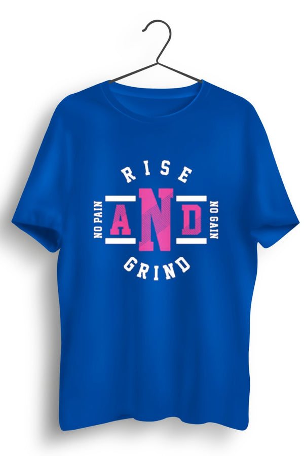 Rise and Grind Blue Tshirt