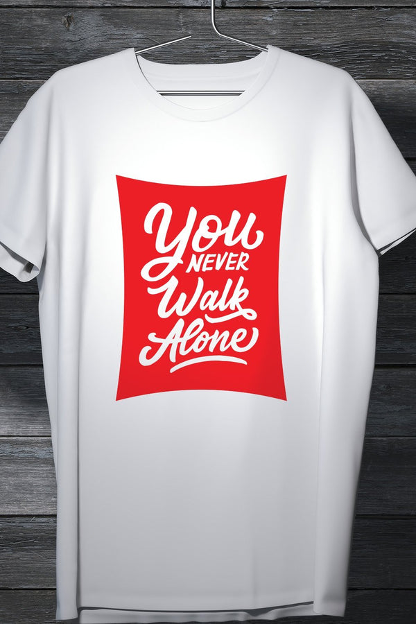 You'll Never Walk Alone - Liverpool Fan Tee White Printed