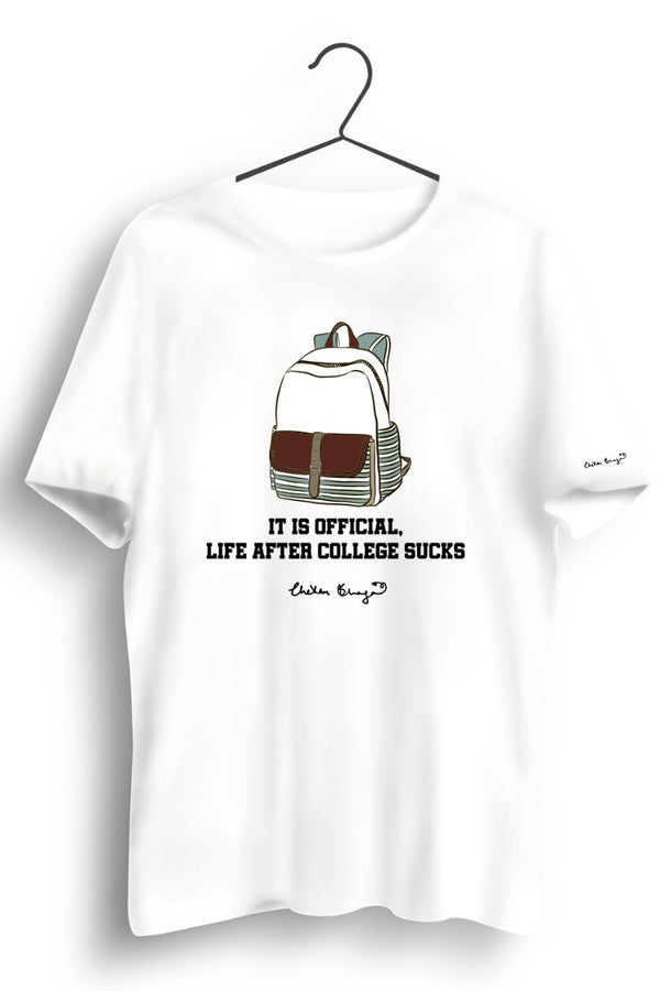 Life After College Graphic Printed White Tshirt