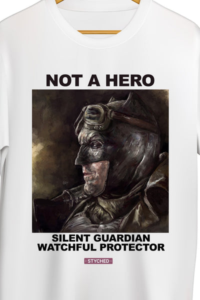 Not A Hero - A Silent Guardian, A Watchful Protector - Dark Knight