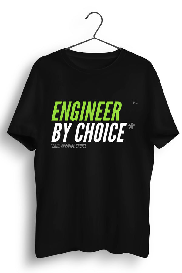 Engineer By Choice Black Tshirt