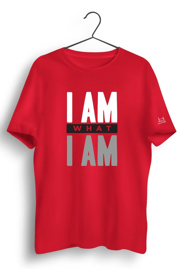 I Am What I Am Graphic Printed Tshirt