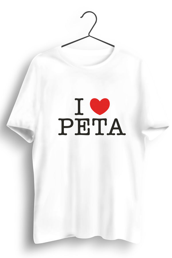 I Love Peta White Tshirt