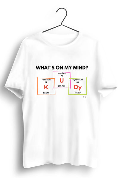 Whats On My Mind White Tshirt