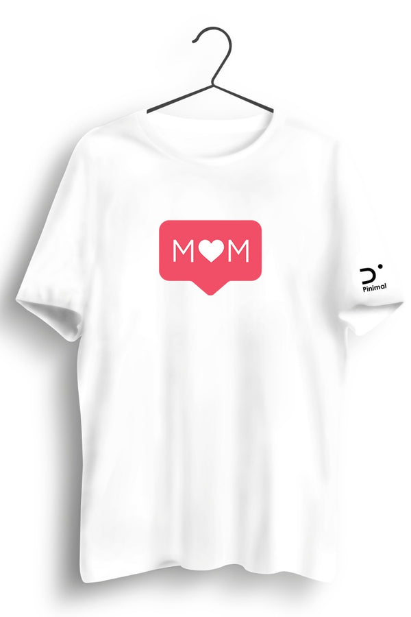 Mom Graphic Printed White Tshirt