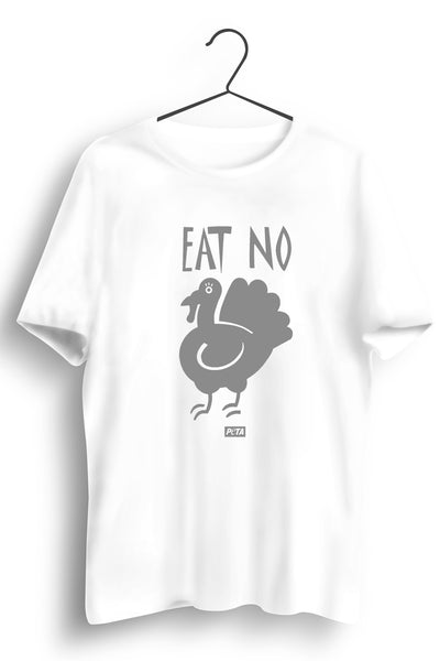 Eat No Chicken White Tshirt