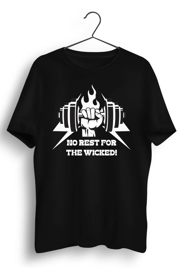 No Rest For The Wicked Black Tshirt