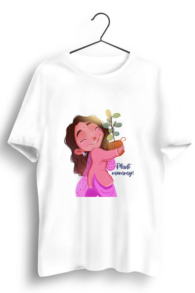 Plant Mommy Graphic Printed White Tshirt