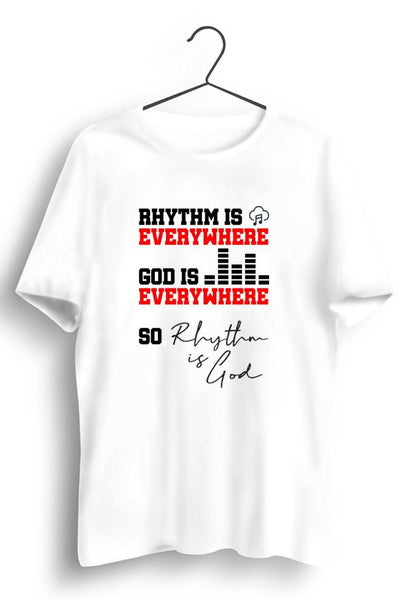 Rhythm Is Everywhere Graphic Printed White Tshirt