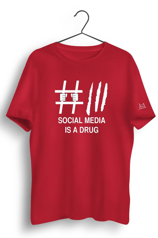 Social Media Is A Drug Printed Tshirt
