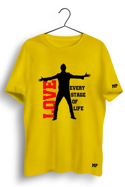 Love Every Stage Of Life Graphic Printed Tshirt