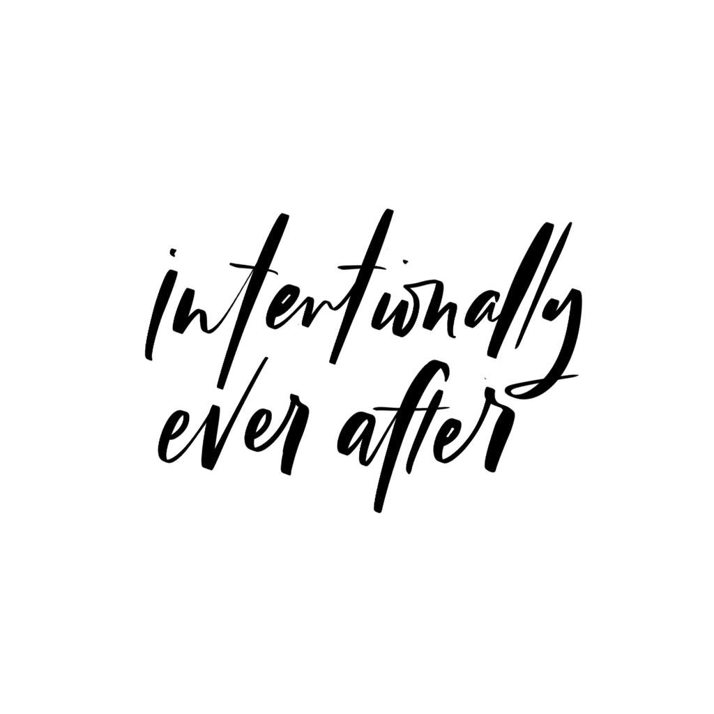 Intentionally Ever After