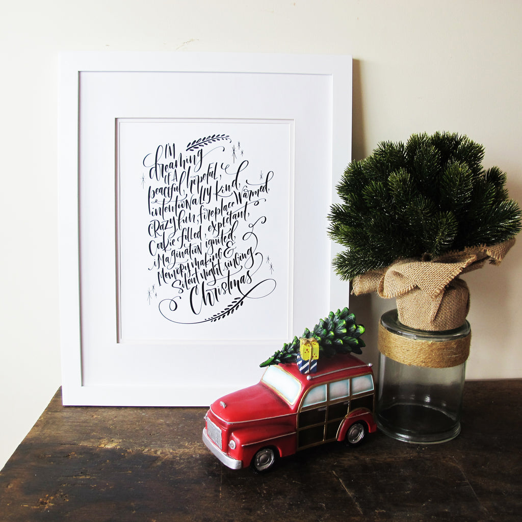 I'm Dreaming of a...  Hand Lettered Art Print