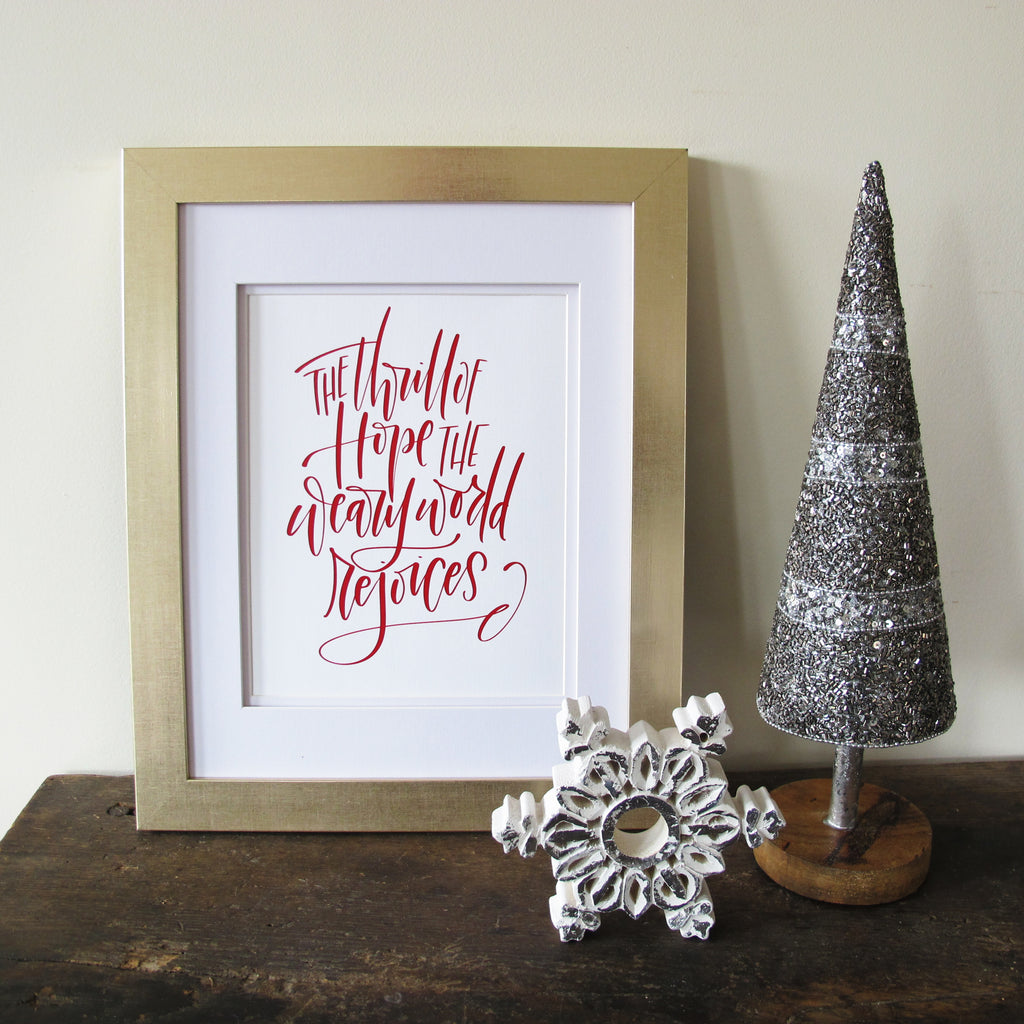 The Thrill Of Hope Hand Lettered Christmas Art Print