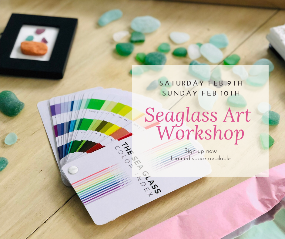 Valentines Seaglass Art Workshop