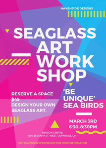 'Be Unique' Sea Birds Seaglass Art Workshop - Sunday March 3rd