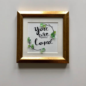 5x5 Gold Frame - You Are Loved - Custom order for Tammy