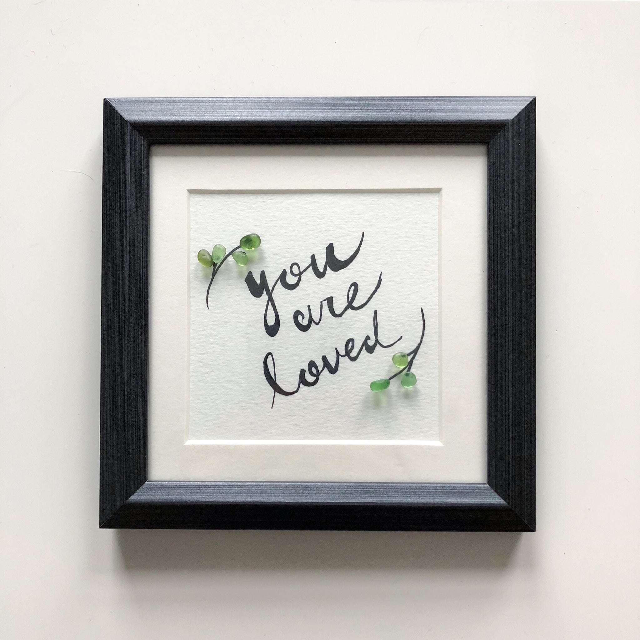 You Are Loved - 5x5 Seaglass Framed Art