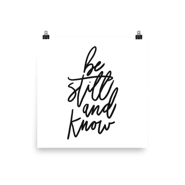 Be Still and Know Wall Art Print