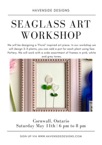 Mothers Day Weekend - Spring Floral - Seaglass Art Workshop