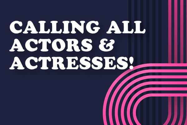 VIDEO SHOOT - ACTORS & ACTRESSES NEEDED!