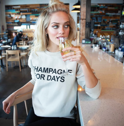 Champagne For Days Sweatshirt