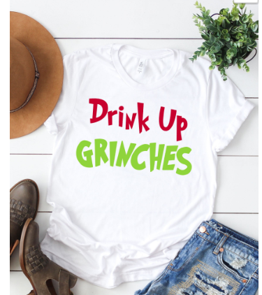 Drink Up Grinches Tee