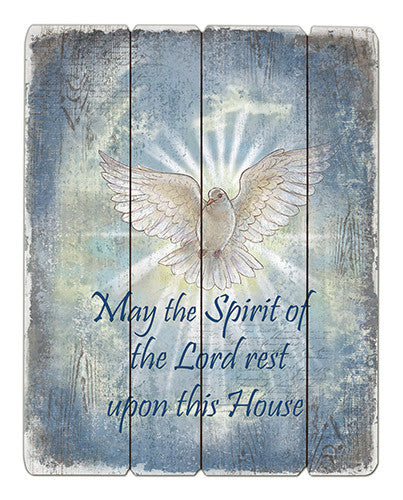 May the Spirit of the Lord Rest Upon This House Wooden Pallet Wall Plaque