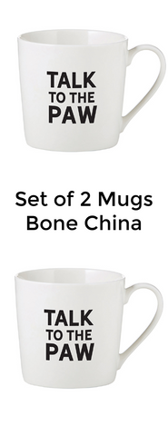 Talk To The Paw Bone China Mugs Set of Two
