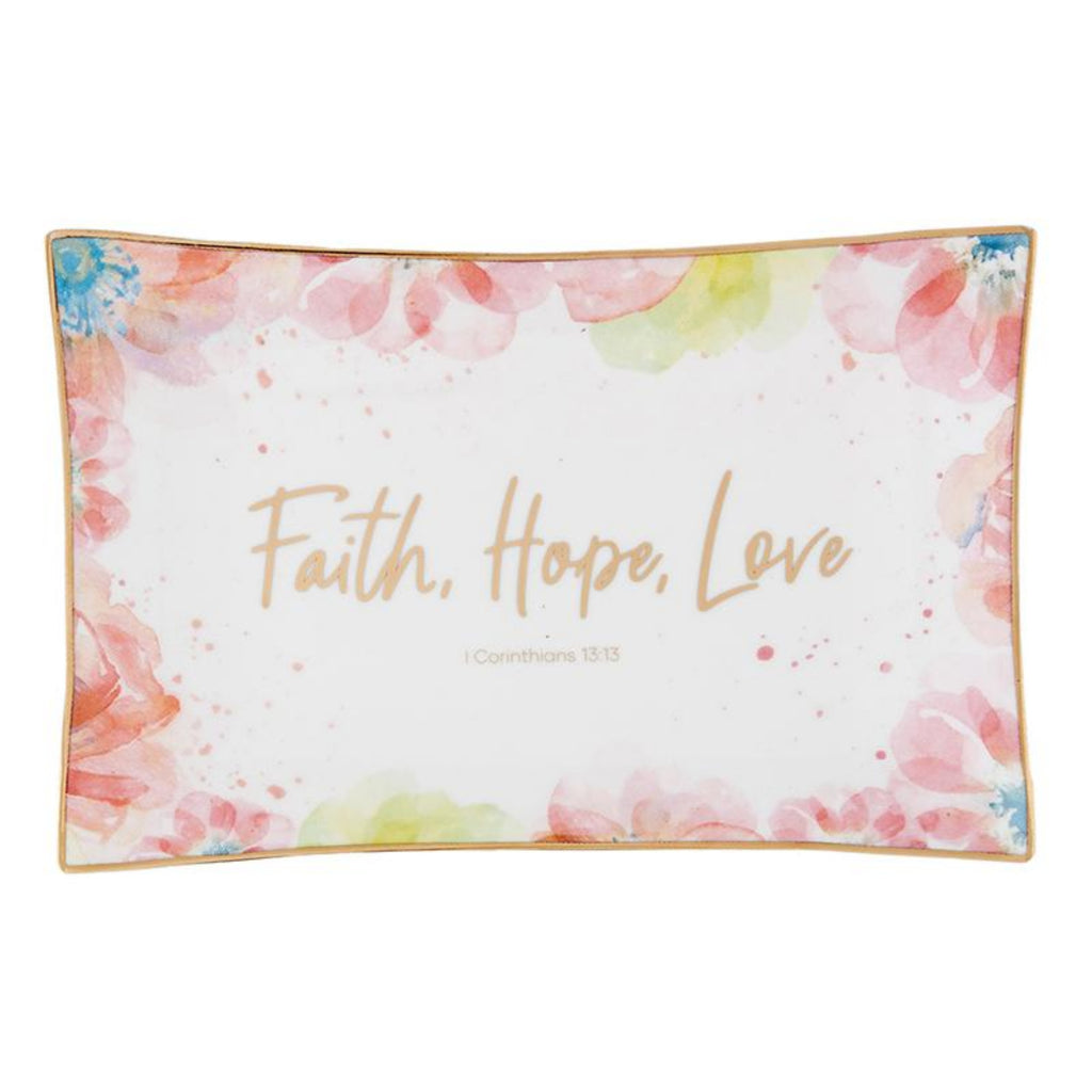Faith Hope and Love Trinket Tray