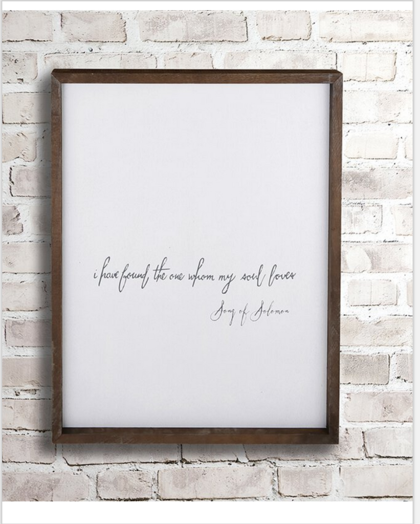 I Have Found The One My Soul Loves  Inspirational Wall Art