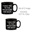 I love you to the mountains and back ceramic mug set of 2