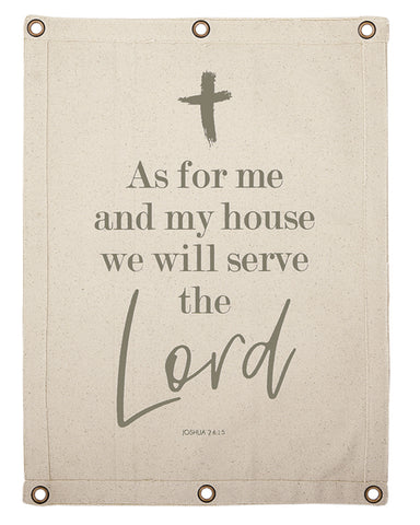 As For Me And My House Canvas Wall Banner