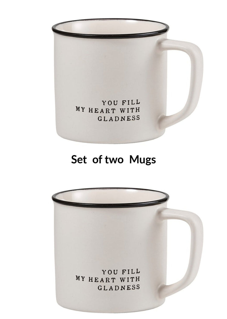 Set of 2 You fill my heart with gladness Coffee Or Tea Mug Inspirational Gift