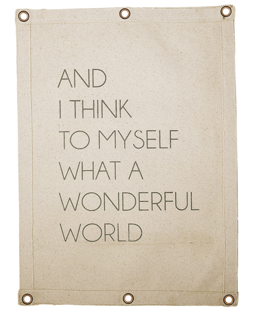 And I think to myself what a wonderful world canvas wall banner