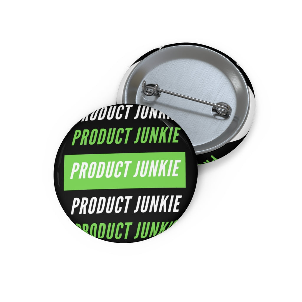 Product Junkie Custom Pin Button